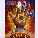 "This Spanish-language edition declares that whether or not one believes the Protocols are authentic, history has demonstrated that Zionists intend to dominate the world. Such ""logic"" is a common response to the many exposures of the Protocols as fraudulent. Published in Mexico City, 2005. US Holocaust Memorial Museum"